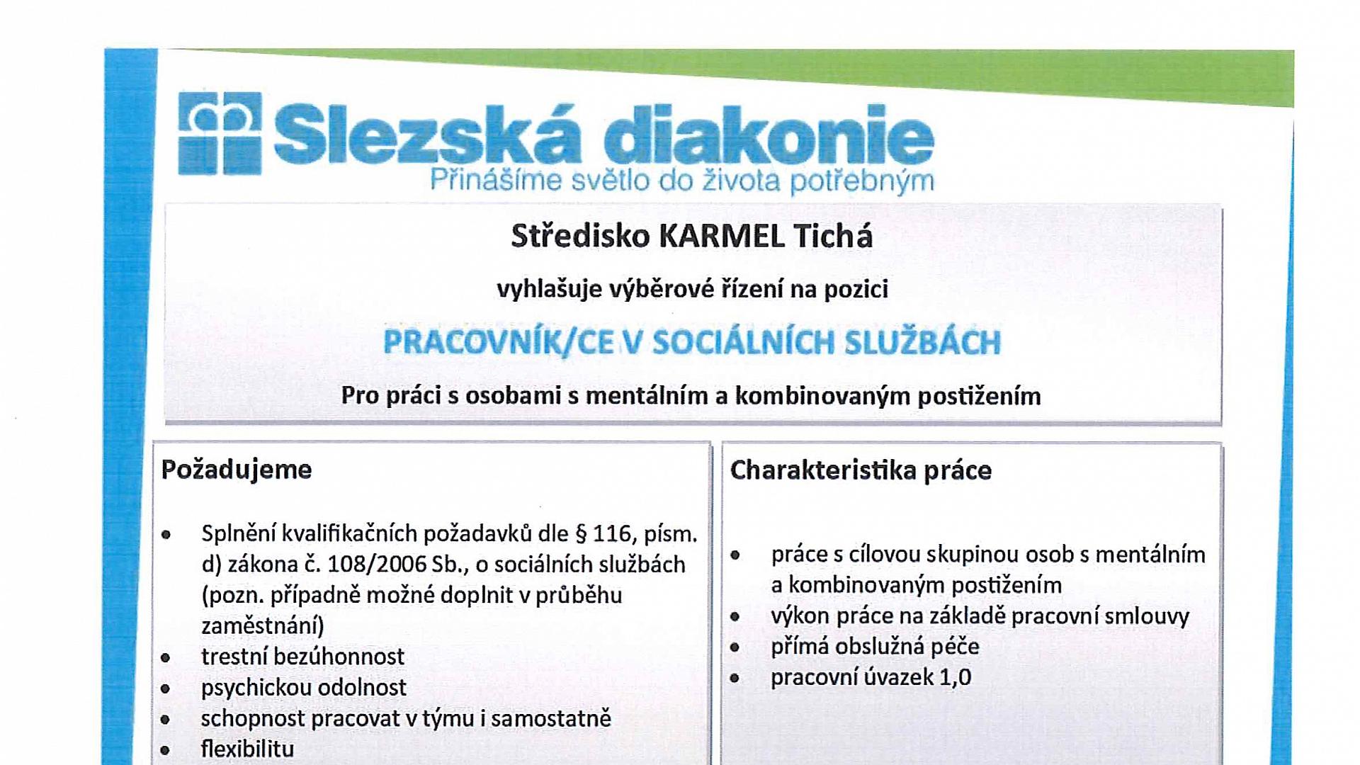 Slezská diakonie - Středisko KARMEL Tichá vyhlašuje výběrové řízení na pozici PRACOVNÍK/CE V SOCIÁLNÍCH SLUŽBÁCH
