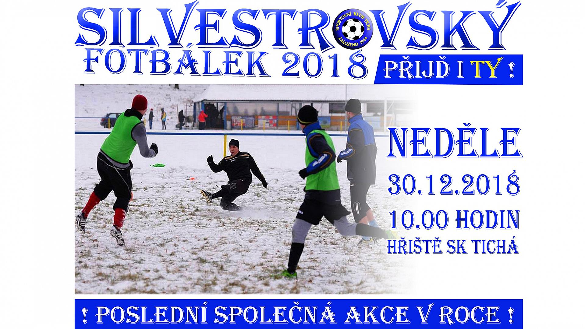 SK Tichá - Silvestrovský fotbálek 2018