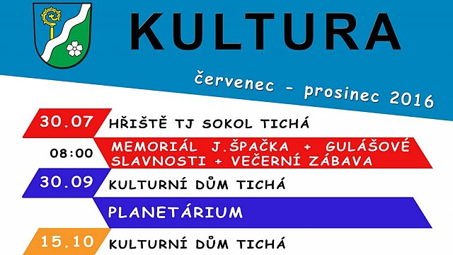 Kalendář KULTURY v Tiché: ČERVENEC - PROSINEC 2016