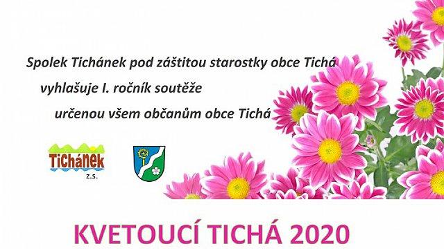 I. ročník soutěže KVETOUCÍ TICHÁ 2020