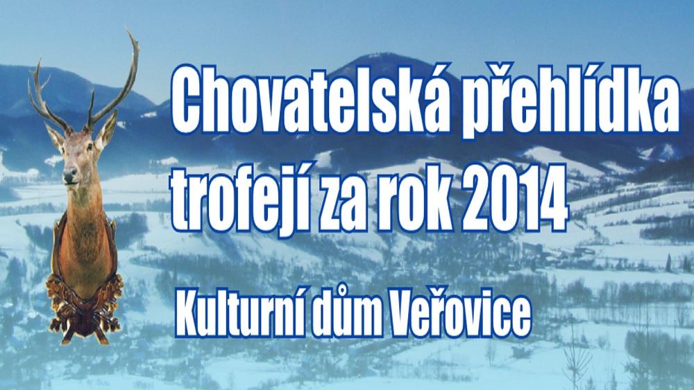 Obec Tichá - PLAKÁT: Chovatelská přehlídka trofejí za rok 2014 - Veřovice