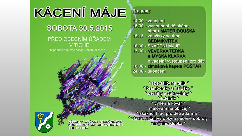 Obec Tichá - Kácení máje 2015 v Tiché - plakát