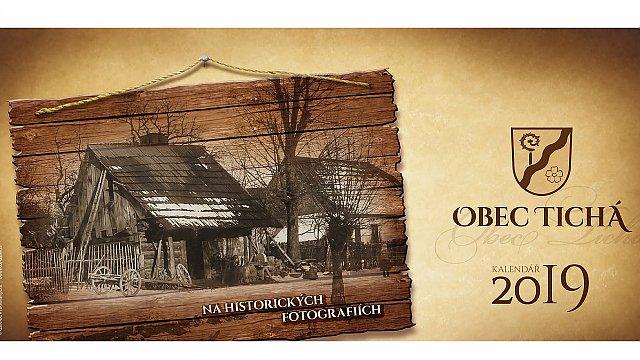 Kalendář 2019 obce Tichá na historických fotografiích je již v prodeji