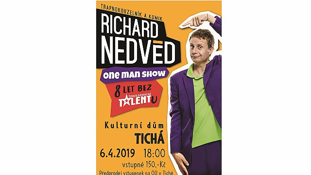 One man show Richarda Nedvěda