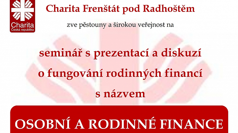 Charita Frenštát pod Radhoštěm - OSOBNÍ A RODINNÉ FINANCE