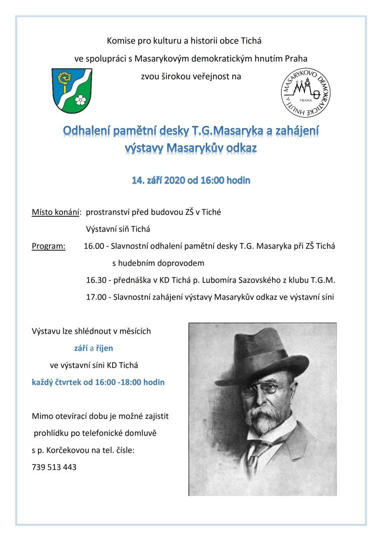 Odhalení pamětní desky T.G.Masaryka a zahájení výstavy Masarykův odkaz